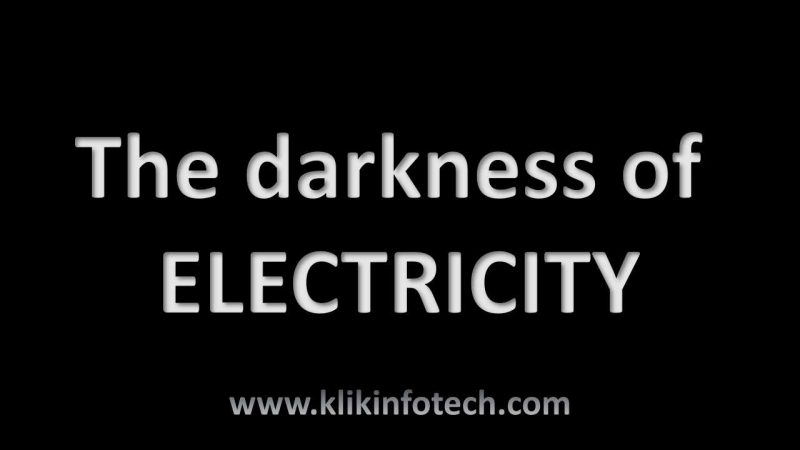 The darkness of ELECTRICITY