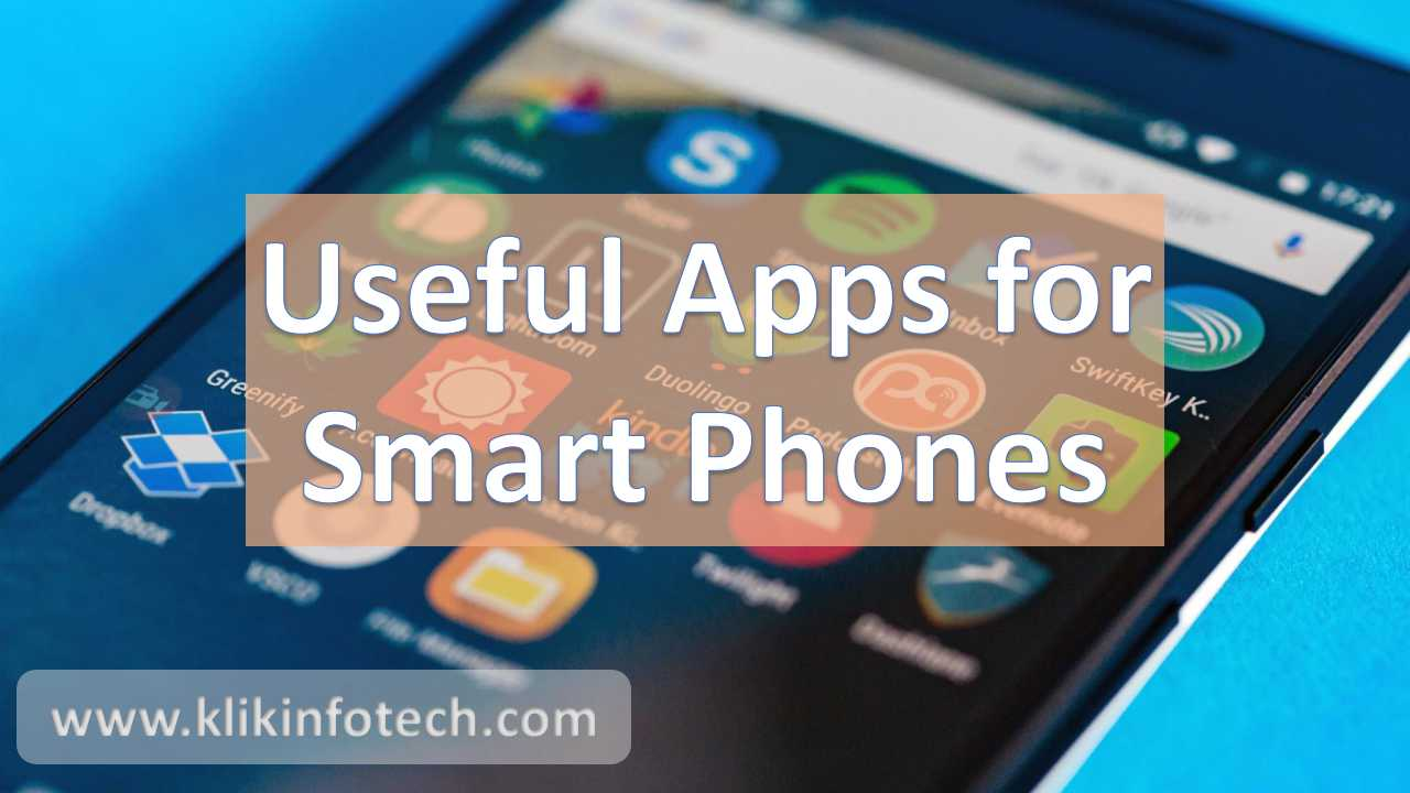 Useful Apps for Smart Phones