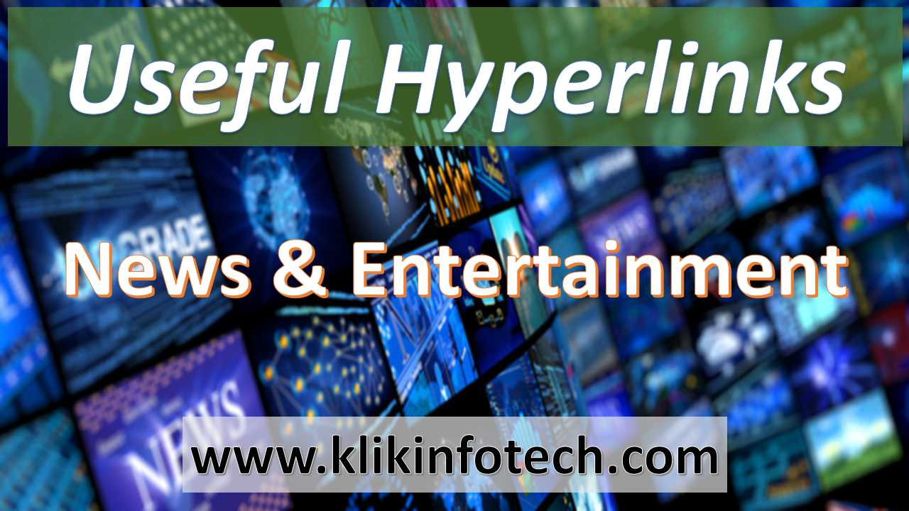 Useful Hyperlinks – News & Entertainment