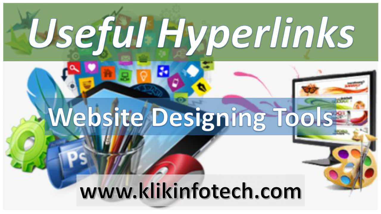 Useful Hyperlinks – Website Designing Tools