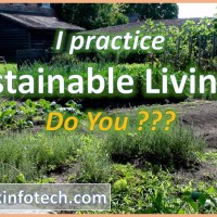 "I practice ""Sustainable Living!!"" Do you???"